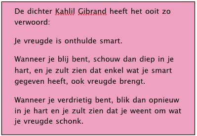 Kahlil Gibrand- emoties bij verlies; vreugde en smart